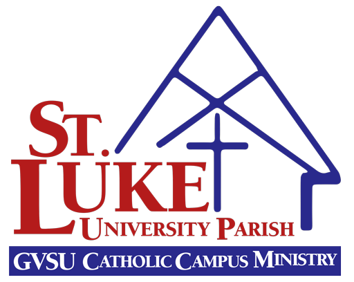 St. Luke University Parish GVSU Catholic Campus Ministry