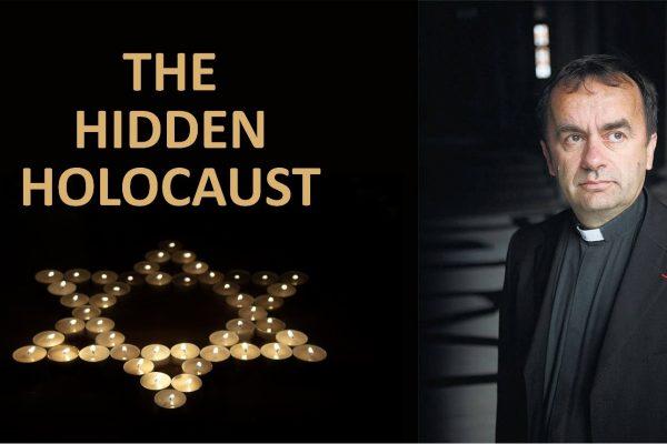 The Hidden Holocaust