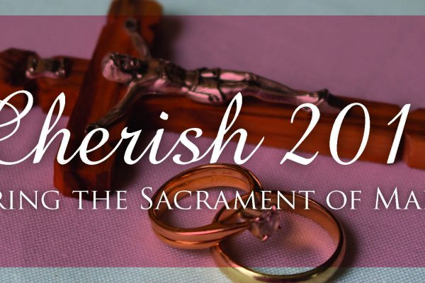 Honoring The Sacrament of Marriage